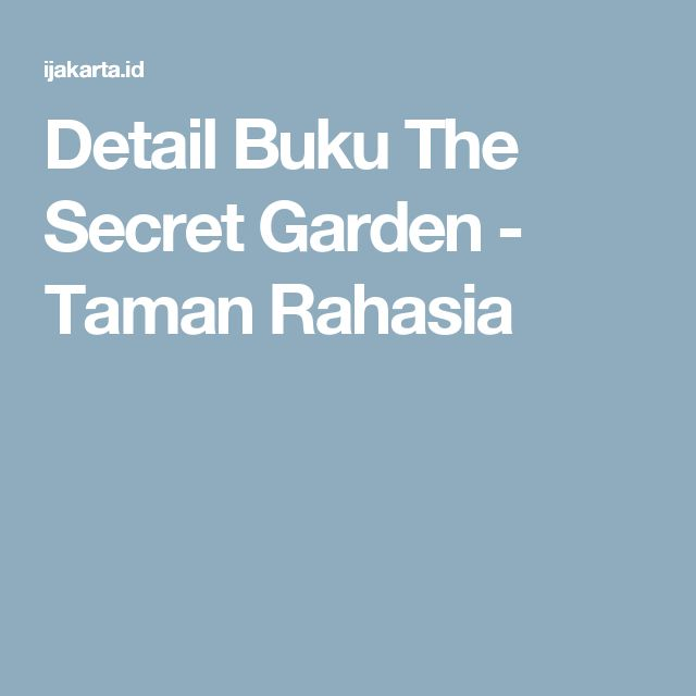 Detail Buku The Secret Garden - Taman Rahasia