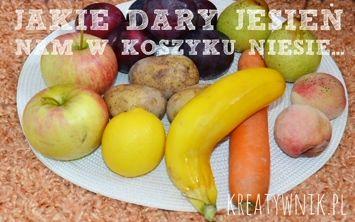Domowe przedszkole: Jakie dary jesień nam w koszyku niesie? (Warzywa i owoce) - DOMOWE PRZEDSZKOLE - KREATYWNIK - o kreatywnych sposobach na...