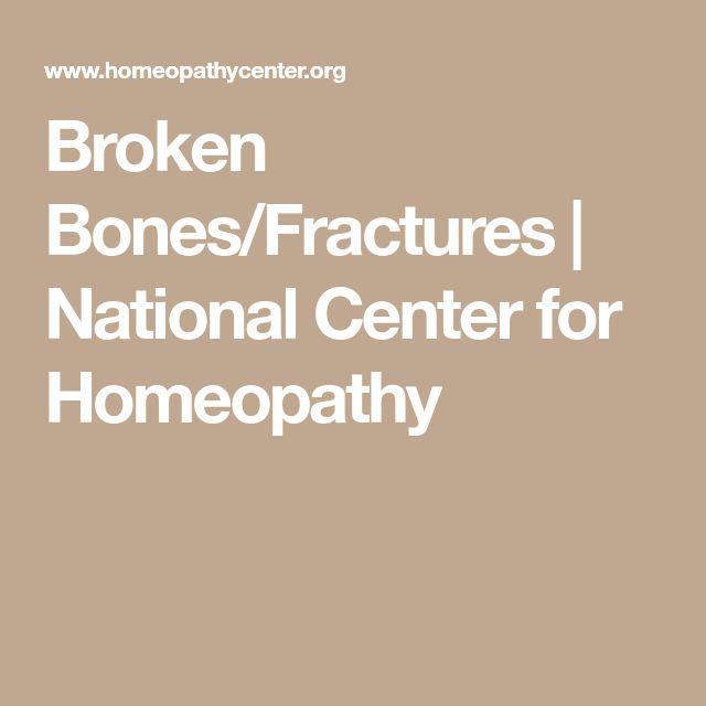 Broken Bones/Fractures | National Center for Homeopathy