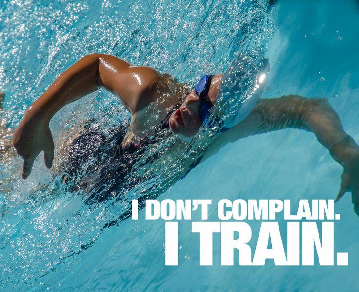 I Don't Complain. I TRAIN.