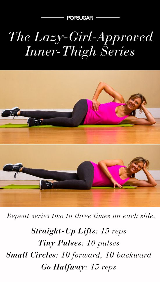The lazy-girl-approved move to tone up inner thighs.