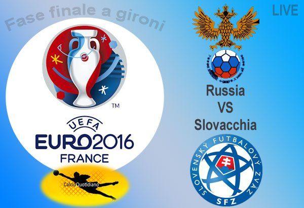 Euro 2016 LIVE: Russia-Slovacchia, bilancino pende a favore dei russi