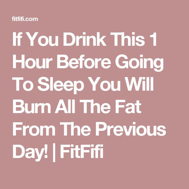 If You Drink This 1 Hour Before Going To Sleep You Will Burn All The Fat From The Previous Day!   FitFifi