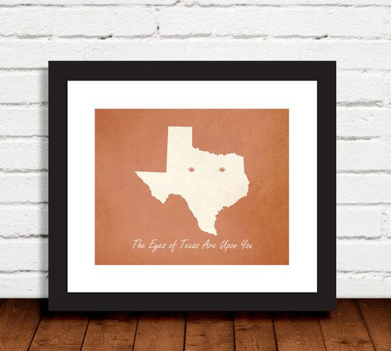 University of Texas Eyes of Texas fight song football home decor wall art print. ($9.99)