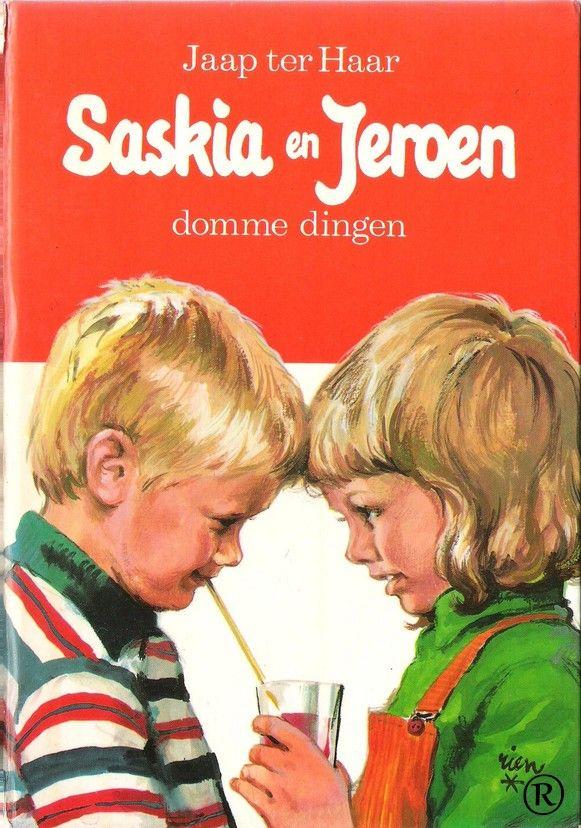Saskia en Jeroen - Domme dingen.  Schrijver: Jaap ter Haar. Uitgegeven door Holkema & Warendorf-Bussum