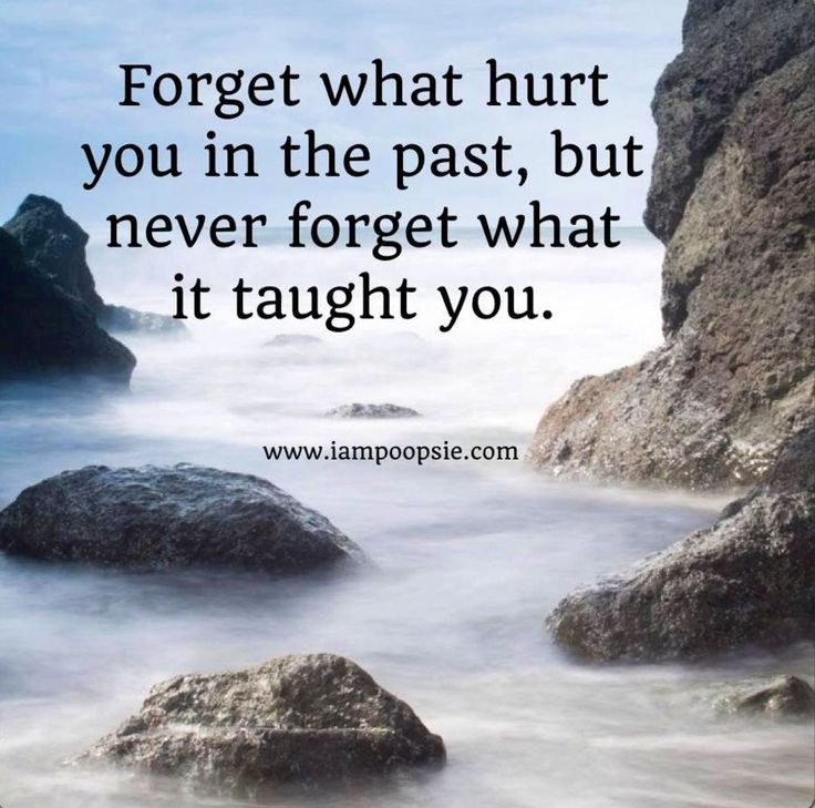 Forget The Past Quotes: 17 Best Images About Quotes: Overcoming The Past On