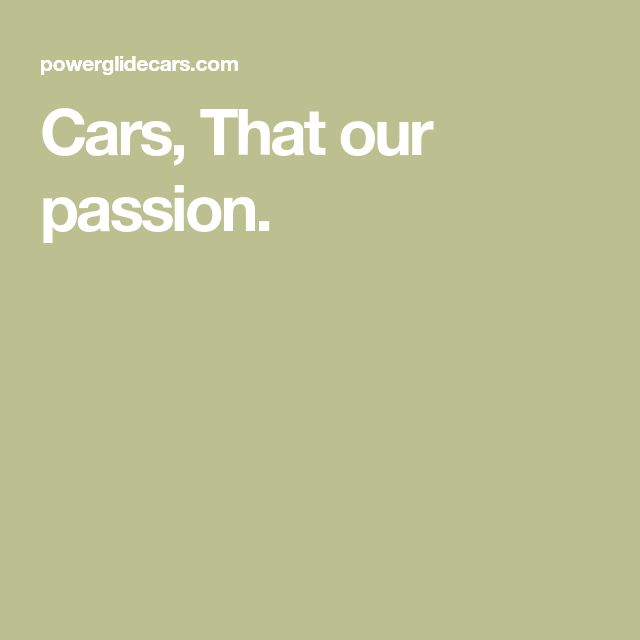 Cars, That Our Passion. In 2020