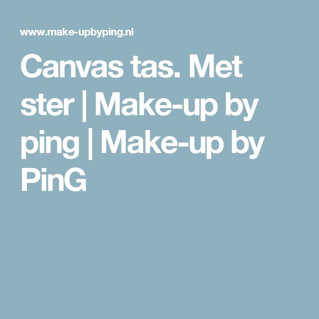 Canvas tas.  Met ster | Make-up by ping | Make-up by PinG