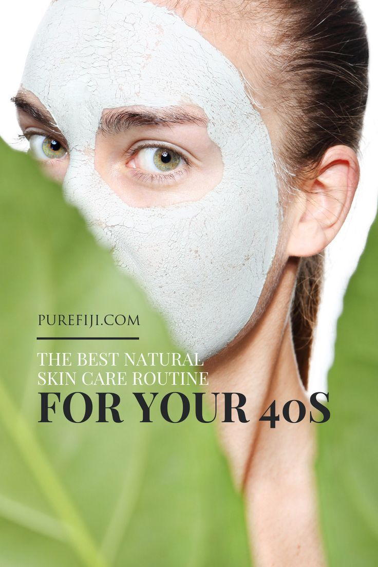 The Best Natural Skin Care Routine For Your 40s Natural Skin Care Routine Best Natural Skin Care Natural Skin Care