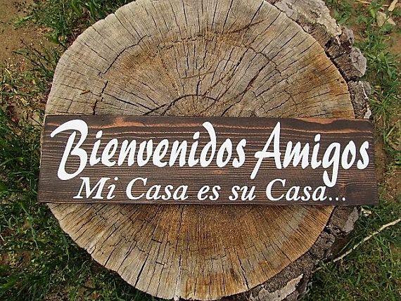 Spanish Wood Sign Bienvenidos Amigos Mi Casa Es Su Casa