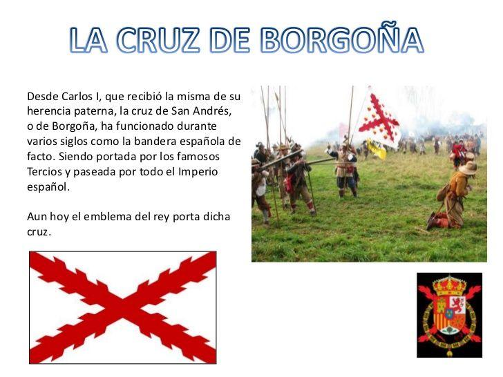 LA CRUZ DE BORGOÑA<br />Desde Carlos I, que recibió la misma de su herencia paterna, la cruz de San Andrés, o de Borgoña, ...