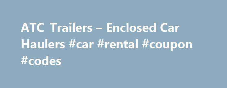 """ATC Trailers – Enclosed Car Haulers #car #rental #coupon #codes http://rental.remmont.com/atc-trailers-enclosed-car-haulers-car-rental-coupon-codes/  #car trailer rental # ATC Express License Agreement This License Agreement (this """"Agreement"""") is made effective as of [date] (the """"Effective Date"""") between [Publisher, – Address of Publisher, City of Publisher, State of Publisher, Country of Publisher Postal Code of Publisher] (""""Licensor"""") and [Licensee, Address of Licensee, City of Licensee…"""