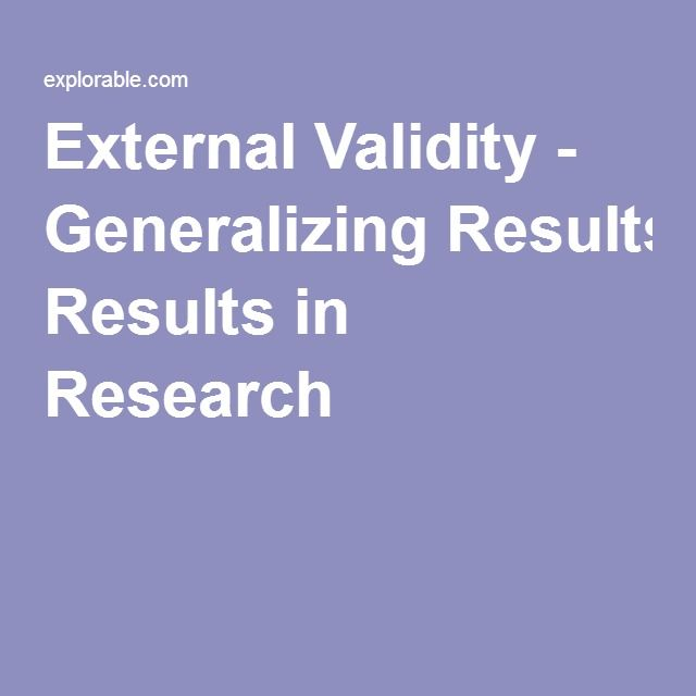 External Validity - Generalizing Results in Research