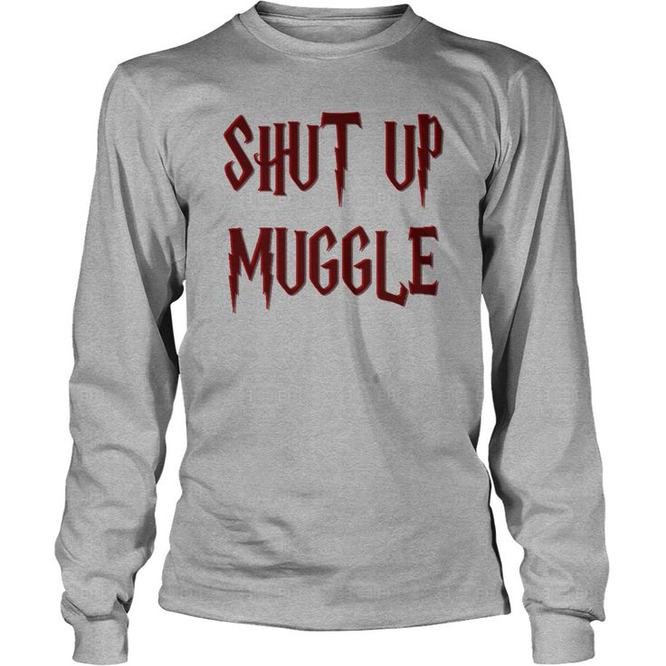 Shut up muggle funny Harry P style shirts 3d effect lettering magical design nerdy geek offensive