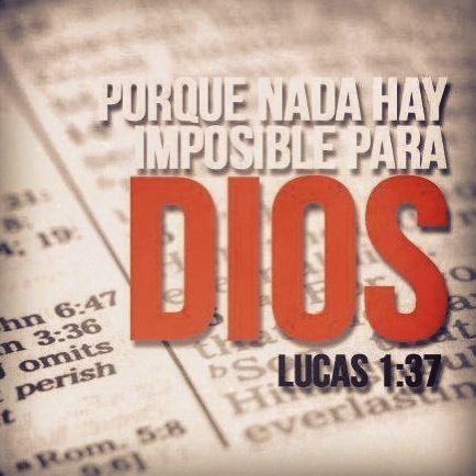Nada es imposible para Dios!