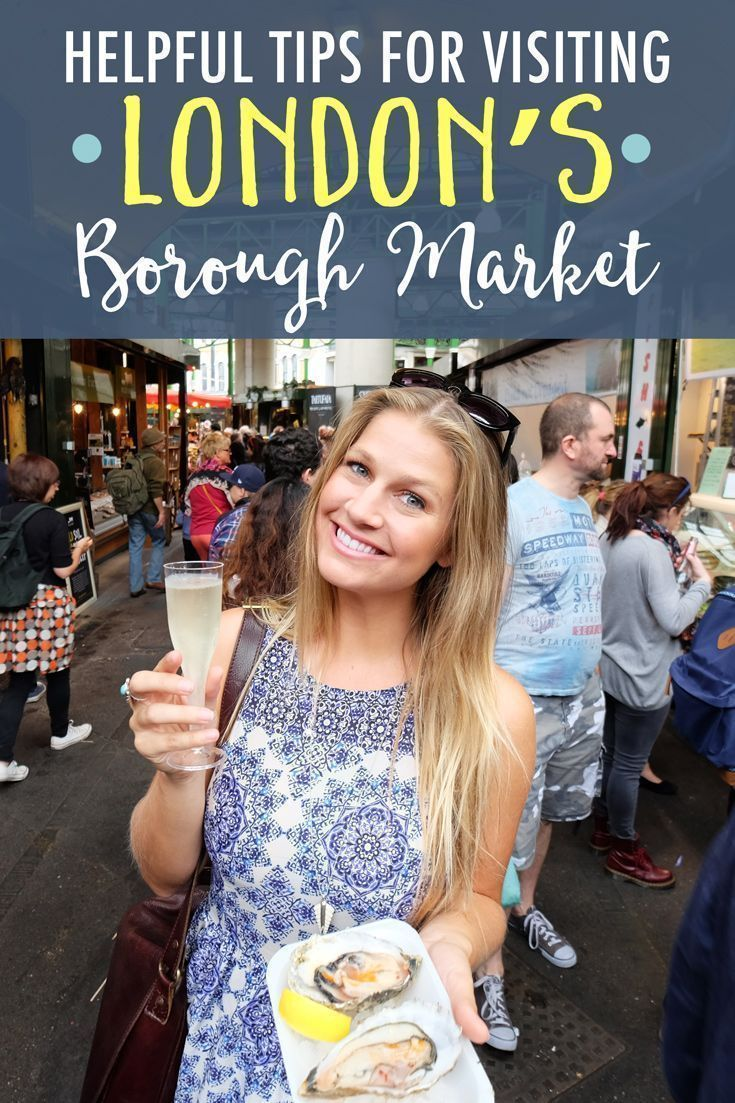 Tips for Visiting Londons Borough Market