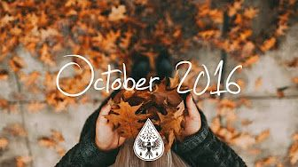 Indie/Pop/Folk Compilation - October 2015 (1-Hour Playlist) - YouTube