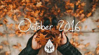 Indie/Pop/Folk Compilation - October 2015 (1-Hour Playlist) - YouTube