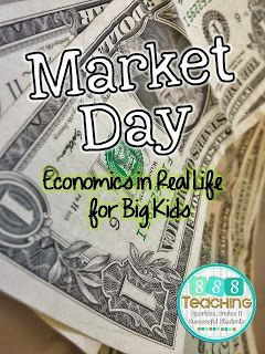 Market Day - Economics for Big Kids | Sparkles, Smiles, and Successful Students