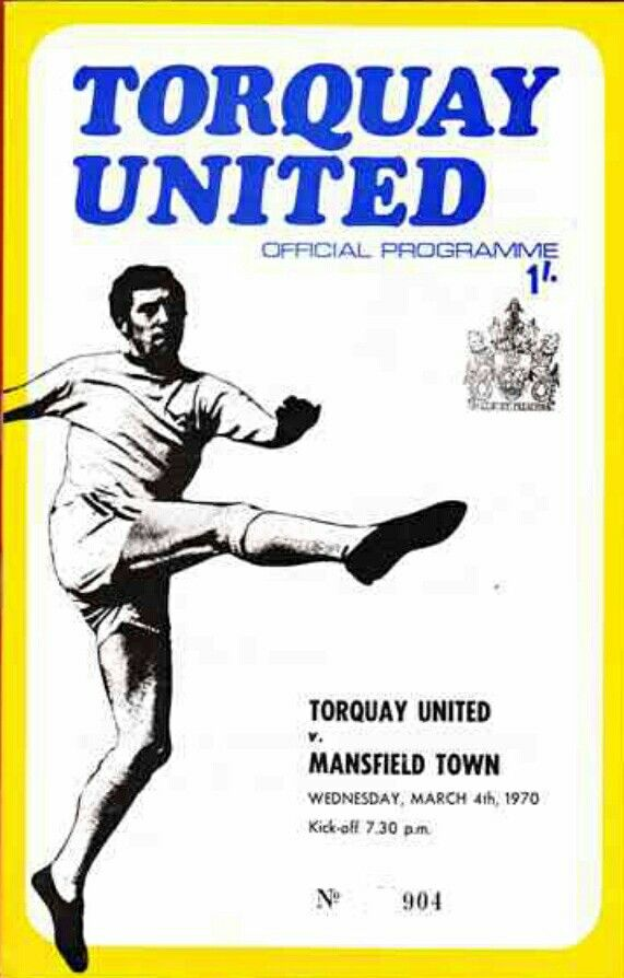 Torquay Utd 0 Mansfield Town 2 in April 1970 at Plainmoor. The programme cover #Div3