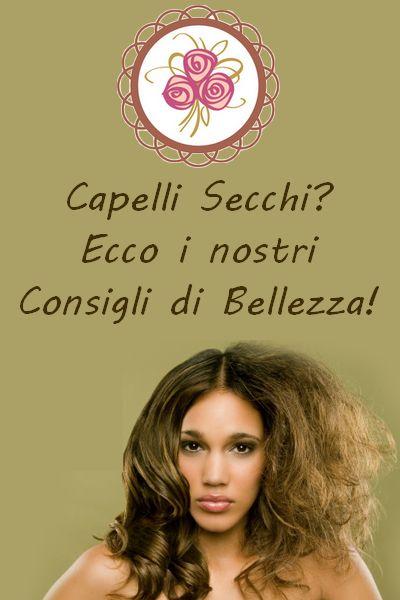 Capelli secchi? i nostri consigli #ecobio http://giardinodiarianna.blogspot.com/2013/08/capelli-secchi-i-nostri-consigli.html