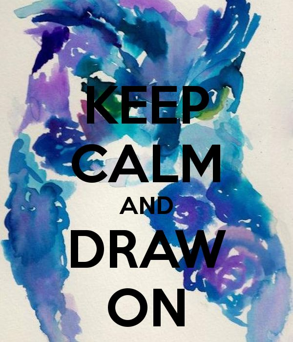 Keep Calm and Draw On!