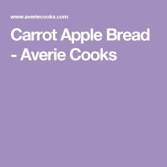 Carrot Apple Bread - Averie Cooks