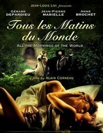 Tous les Matins du Monde [ filmed in Creuse]