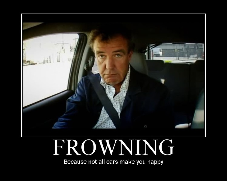 "Top Gear's definition of ""Frowning"": Because not all cars make you happy."