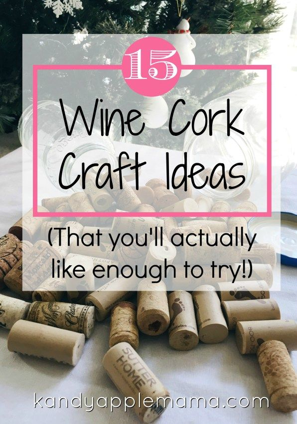 15 *Wine Cork Craft Ideas* (ideas you'll actually like enough to make) #winecorks #craftideas