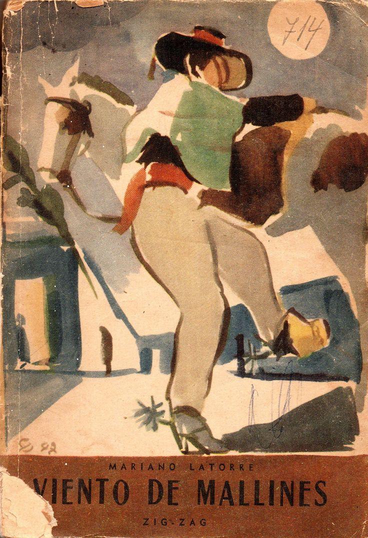 Viento de mallines / por Latorre, Mariano, 1886-1955 Novelista y cuentista, Premio Nacional de Literatura 1944.