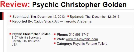 Psychic Christopher Golden / Uninvited Johnson / Free Willy / 90210 my God / Something in the Genes Beverly Hills Psychic, Psychic to the Stars, Celebrity Psychic, Beverly Hills California