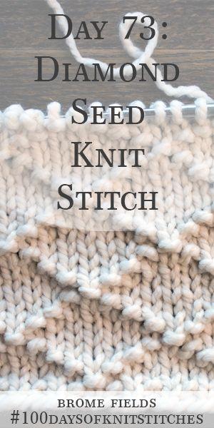 Dia 73: Diamond Seed Knit Stitch: # 100diasdePontos