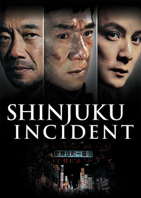 Shinjuku Incident (2009) - Looking for his lost love, a Chinese man heads to Tokyo -- where he reluctantly becomes a yakuza hit man after learning that she married into the mob.