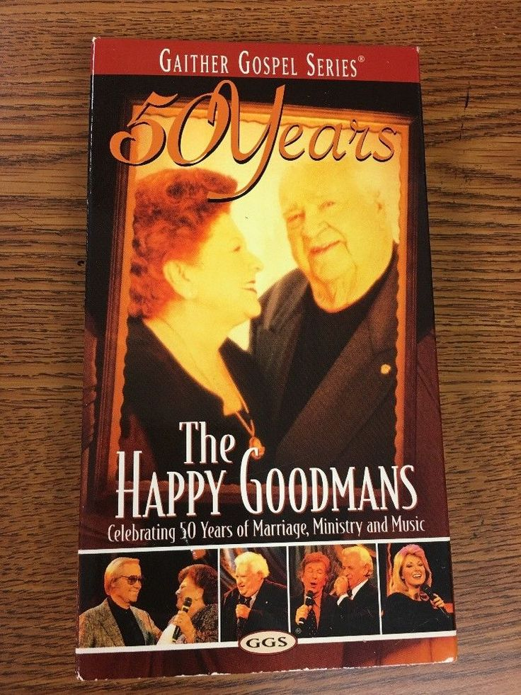 """THE HAPPY GOODMANS...""""CELEBRATING 50 YEARS"""" GAITHER GOSPEL SERIES VHS VIDEO"""