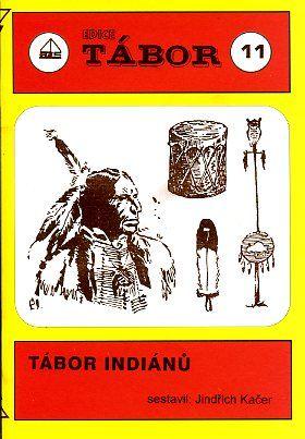 Tábor Indiánů | Mravenec