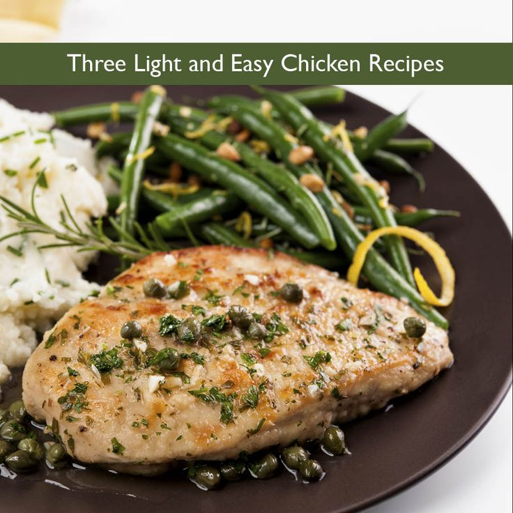 Three Light and Easy Chicken Recipes - The Healthy Haven Blog