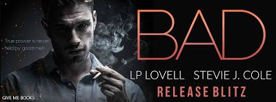 Abibliophobia Anonymous                 Book Reviews: **RELEASE BLITZ**  Bad by LP Lovell & Stevie J. Co...