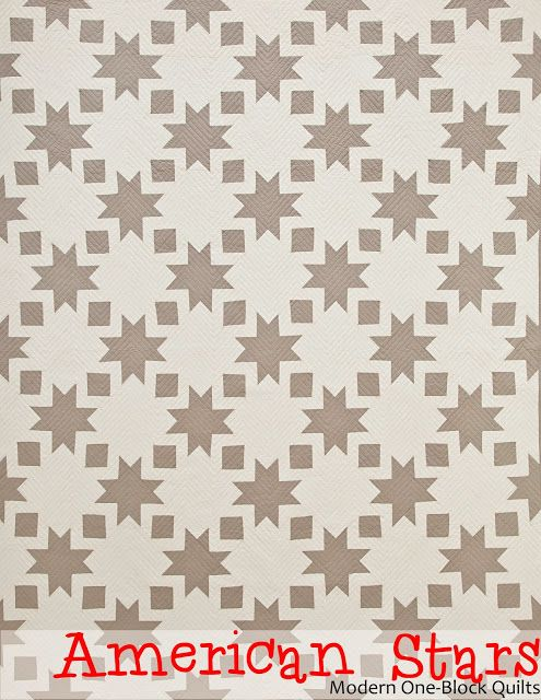 """I enjoy the plainer, muted two-color """"American Stars"""" quilt from Piece 'N Quilt's Modern One-Block Quilt book. Pattern (and book) can be purchased here: http://www.piecenquilt.com/shop/product/modern-one-block-quilts/"""