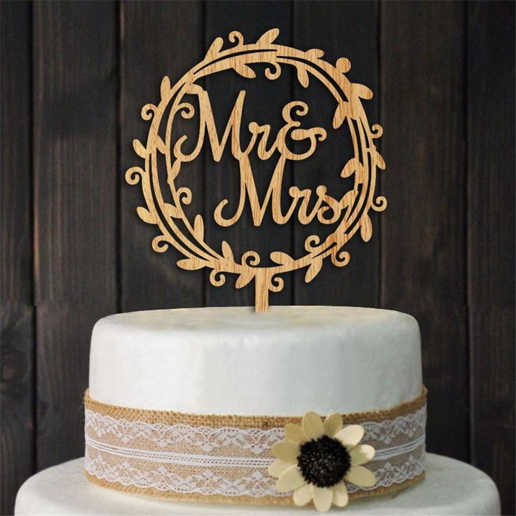 Beautiful Mr Mrs Wooden Cake Topper For Rustic Wedding Anniversary Enement Or Bridal Shower