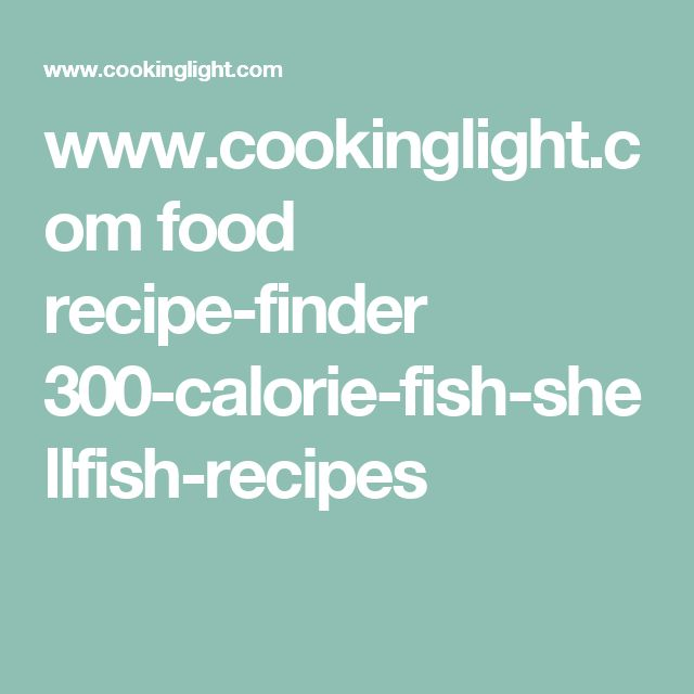 www.cookinglight.com food recipe-finder 300-calorie-fish-shellfish-recipes