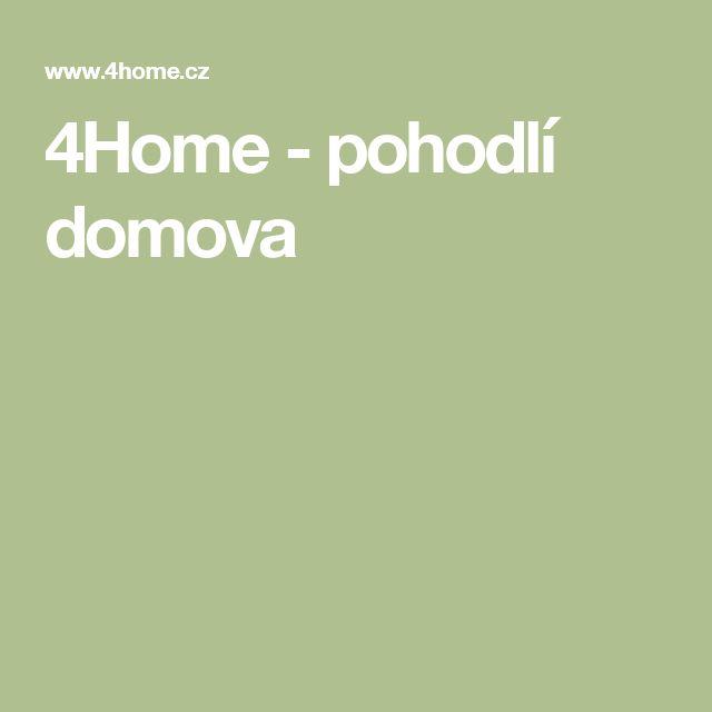 4Home - pohodlí domova