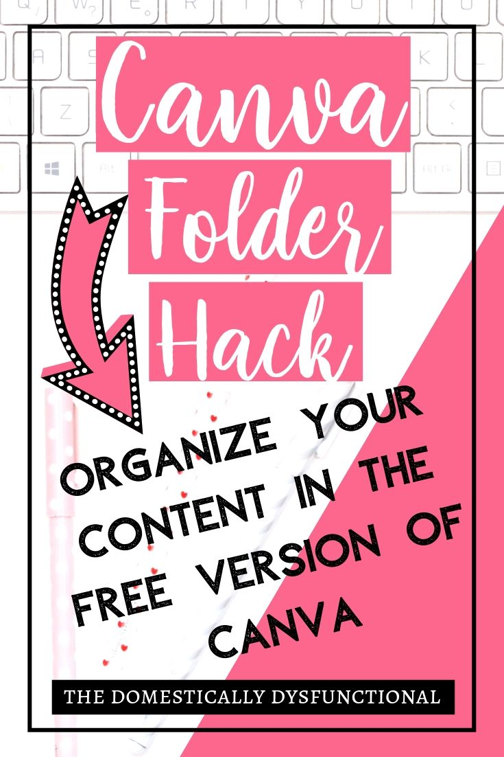 Canva Folders Hack: Organize Content In Free Version Canva