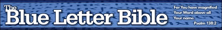 The Blue Letter Bible: For You have magnified Your Word above all Your name—Psalm 138:2  Great website to dig deeper into the Word