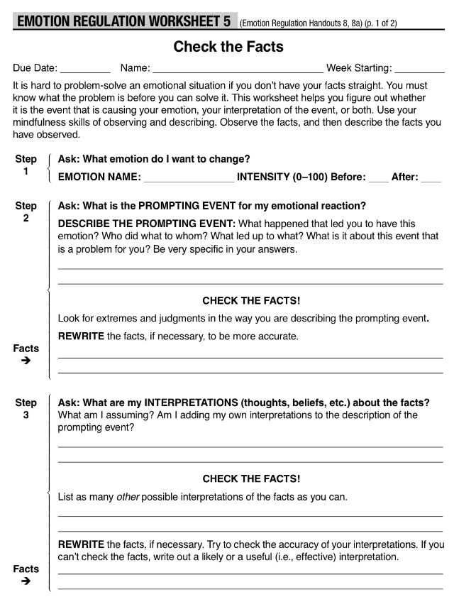 Life Skills Worksheets For Recovering Addicts As Well As Dbt Emotion Regulation Checking The Facts Dialectical Behavior Therapy Dbt Skills Dbt Therapy