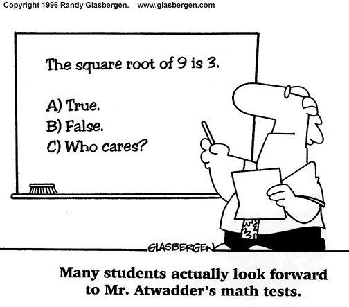 school cartoons | ... Cartoons, Cartoons About Math | Randy Glasbergen - Today's Cartoon
