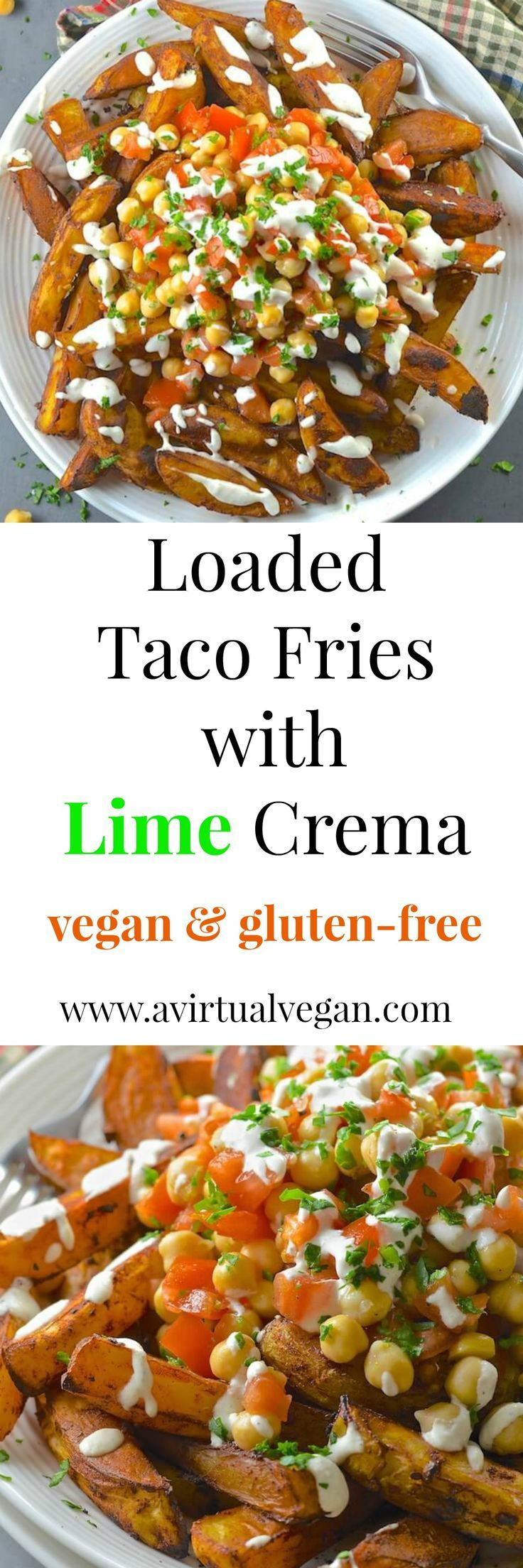 Loaded Taco Fries with a generous drizzle of Lime Crema. Healthy, oil-free & delicious. via @avirtualvegan