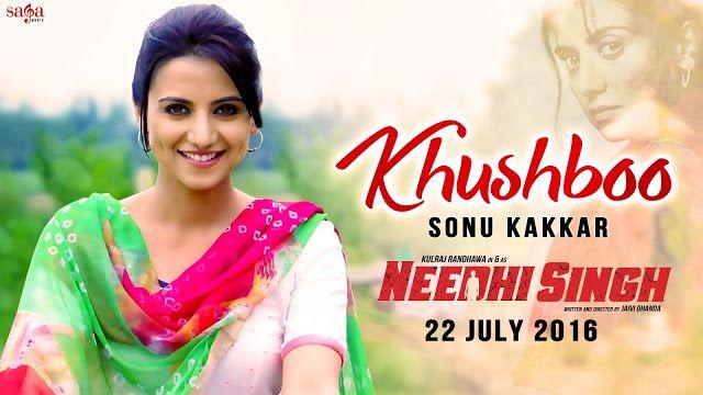 Khushboo Lyrics – Sonu Kakkar,Gurnazar & Gurpreet:-http://www.freemp3alert.in/2016/07/khushboo-lyrics-sonu-Kakkar.html
