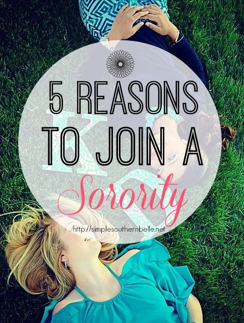 5 Reasons Why You Should Join a Sorority: Not sure about going greek, let me help tell you why joining a sorority is the best decision you'll make in college.  http://simplesouthernbelle.net