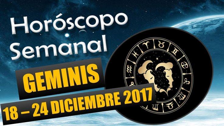 Horoscopo Semanal-GEMINIS-18 AL 24 DICIEMBRE 2017|HOROSCOPO DE HOY